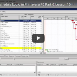 P6 Lesson 10: Add Schedule Logic in P6 (2)